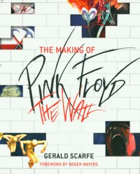 The Making of Pink Floyd The Wall – paperback version